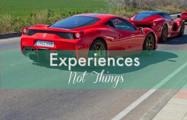 Buy experiences not things, adaptation